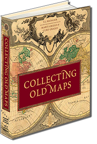Just published! Second edition of the landmark book Collecting Old Maps